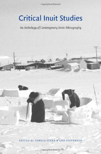 Critical Inuit Studies An Anthology of Contemporary Arctic Ethnography  2006 edition cover