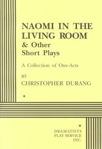 Naomi in the Living Room and Other Short Plays   1998 edition cover