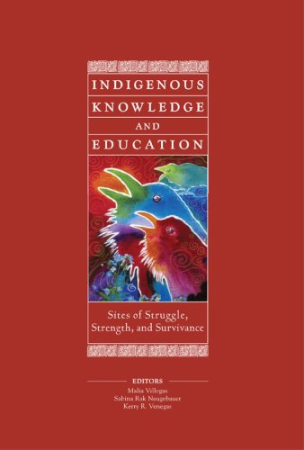 Indigenous Knowledge and Education Sites of Struggle, Strength, and Survivance  2008 edition cover