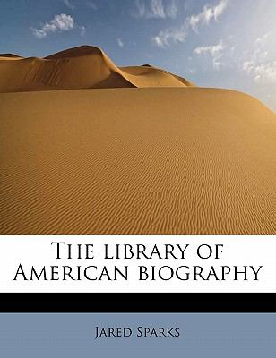 Library of American Biography  N/A 9781113795489 Front Cover