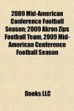 2009 Mid-American Conference Football Season; 2009 Akron Zips Football Team, 2009 Mid-American Conference Football Season  N/A edition cover