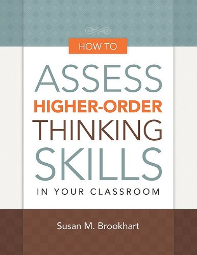 How to Assess Higher-Order Thinking Skills in Your Classroom   2010 edition cover
