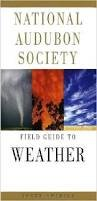 National Audubon Society Field Guide to North American Weather:  2008 edition cover