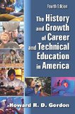 History and Growth of Career and Technical Education in America  4th 2014 edition cover