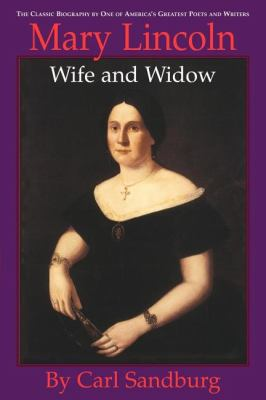 Mary Lincoln: Wife and Widow Wife and Widow N/A 9781557092489 Front Cover