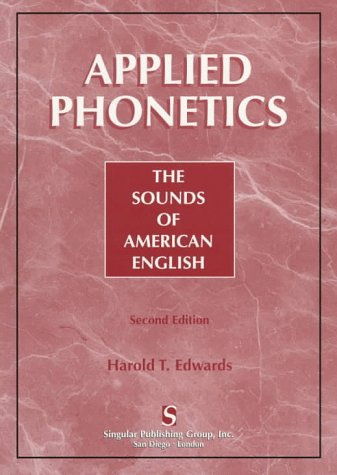 Applied Phonetics The Sounds of American English 2nd 1997 edition cover