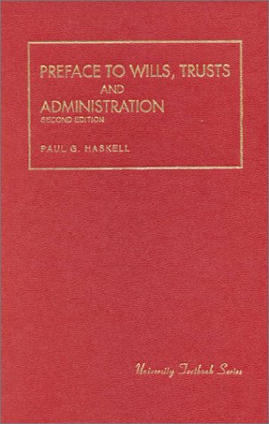 Preface to Wills, Trusts and Administration  2nd 1994 (Revised) edition cover