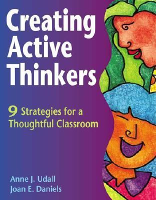 Creating the Thoughtful Classroom  2nd 1991 (Revised) 9781569761489 Front Cover