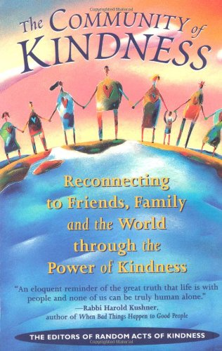 Community of Kindness   1999 9781573241489 Front Cover