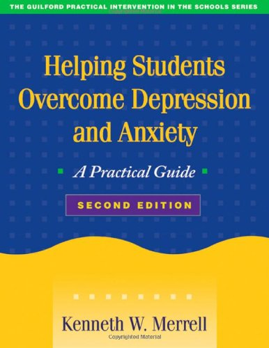 Helping Students Overcome Depression and Anxiety A Practical Guide 2nd 2008 (Revised) edition cover
