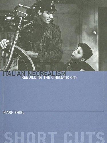 Italian Neorealism Rebuilding the Cinematic City  2006 edition cover