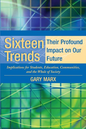 Sixteen Trends, Their Profound Impact on Our Future Implications for Students, Education, Communities, Countries, and the Whole of Society  2006 edition cover