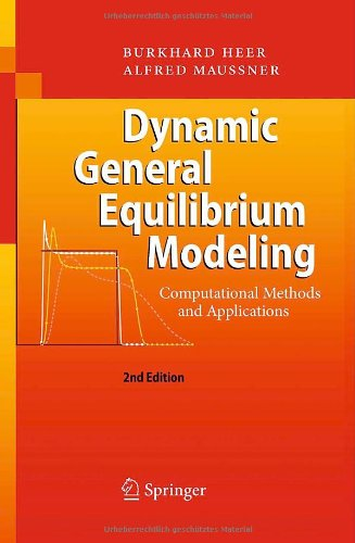 Dynamic General Equilibrium Modeling Computational Methods and Applications 2nd 2009 edition cover