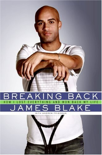 Breaking Back How I Lost Everything and Won Back My Life  2007 9780061343490 Front Cover