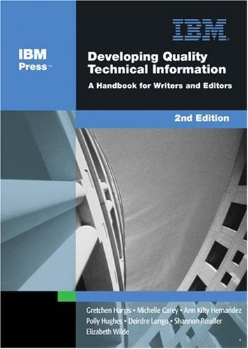 Developing Quality Technical Information A Handbook for Writers and Editors 2nd 2004 (Revised) edition cover