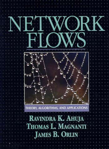 Network Flows Theory, Algorithms, and Applications 1st 1993 edition cover