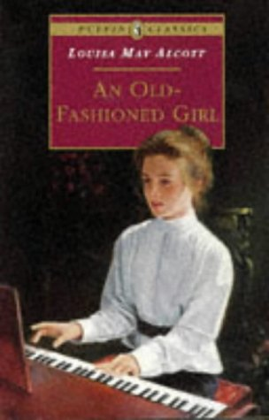 Old-Fashioned Girl   1996 (Abridged) 9780140374490 Front Cover
