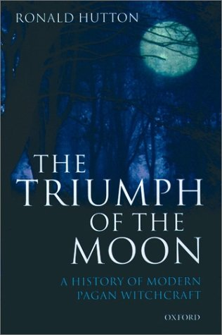 Triumph of the Moon A History of Modern Pagan Witchcraft  2001 edition cover