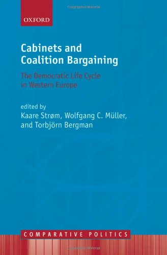 Cabinets and Coalition Bargaining The Democractic Life Cycle in Western Europe  2010 edition cover