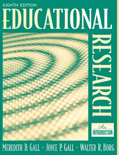 Educational Research An Introduction 8th 2007 (Revised) edition cover