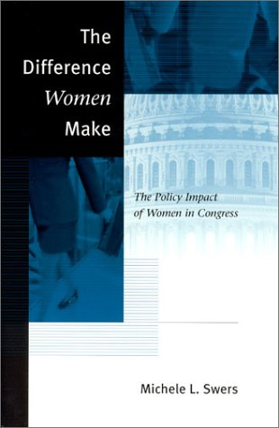 Difference Women Make The Policy Impact of Women in Congress  2002 edition cover