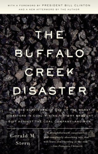 Buffalo Creek Disaster How the Survivors of One of the Worst Disasters in Coal-Mining History Brought Suit Against the Coal Company - And Won N/A 9780307388490 Front Cover