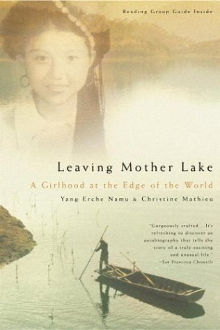 Leaving Mother Lake A Girlhood at the Edge of the World N/A edition cover