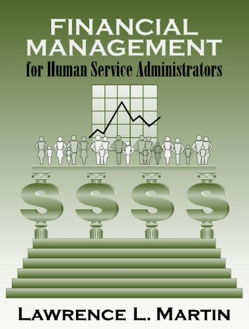 Financial Management for Human Service Administrators   2001 edition cover