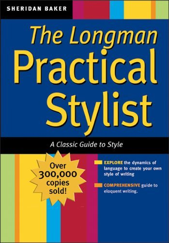 Longman Practical Stylist A Classic Guide to Style  2006 edition cover
