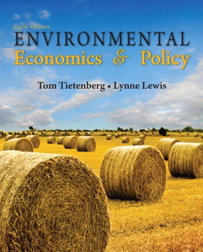 Environmental Economics and Policy  6th 2010 edition cover