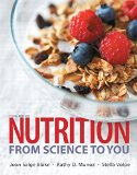 Nutrition: From Science to You 3rd 2015 9780321995490 Front Cover