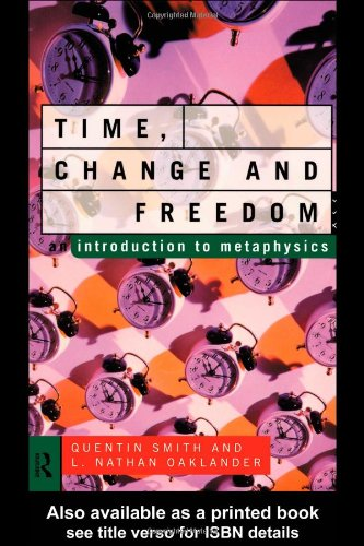Time, Change and Freedom Introduction to Metaphysics  1995 edition cover