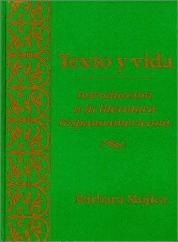 Texto y Vida Introduci�n a la Literatura Hispanoamericana  1992 edition cover