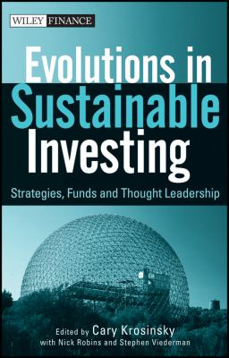 Evolutions in Sustainable Investing Strategies, Funds, and Thought Leadership  2012 edition cover