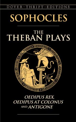 Theban Plays Oedipus Rex, Oedipus at Colonus and Antigone  2006 edition cover