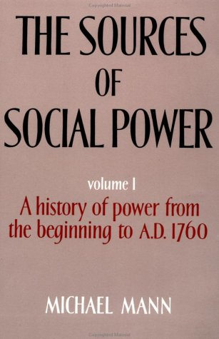Sources of Social Power The Rise of Classes and Nation-States, 1760-1914  1986 edition cover
