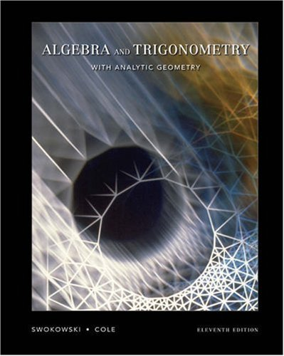 Algebra and Trigonometry with Analytic Geometry  11th 2005 9780534494490 Front Cover