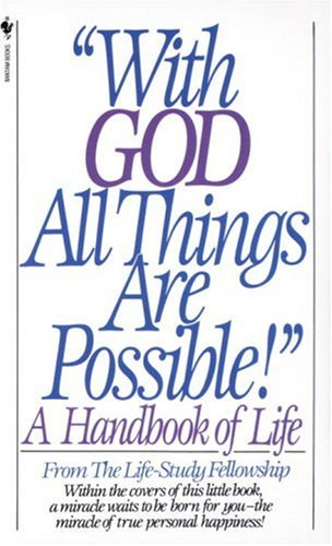 With God All Things Are Possible A Handbook of Life N/A 9780553262490 Front Cover