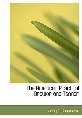 American Practical Brewer and Tanner  2008 edition cover