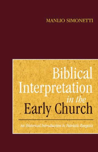 Biblical Interpretation in the Early Church An Historical Introduction to Patristic Exegesis N/A edition cover