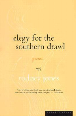 Elegy for the Southern Drawl   2001 9780618082490 Front Cover