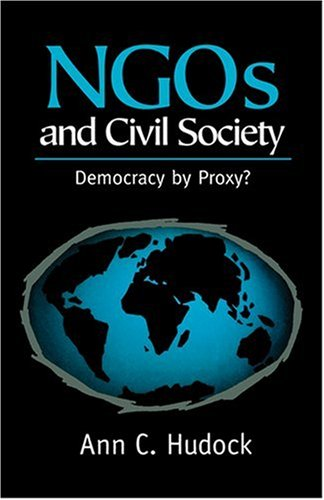 NGOs and Civil Society Democracy by Proxy?  1999 9780745616490 Front Cover