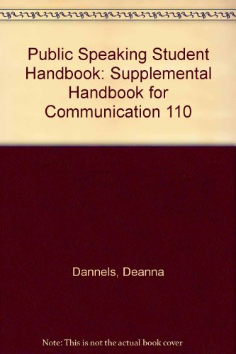 Public Speaking Student Handbook : Supplemental Handbook for Communication 110 3rd (Revised) 9780757512490 Front Cover