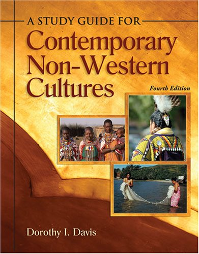 study guide for contemporary non-western Cultures 4th 2006 (Revised) 9780757525490 Front Cover