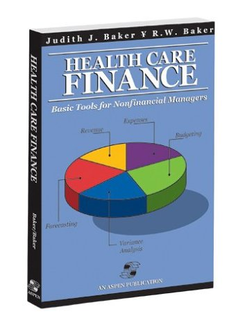 Health Care Finance Basic Tools for Nonfinancial Managers  2003 edition cover