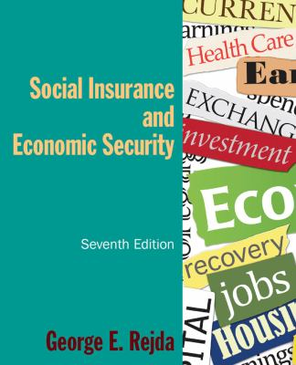 Social Insurance and Economic Security  7th 2012 (Revised) edition cover
