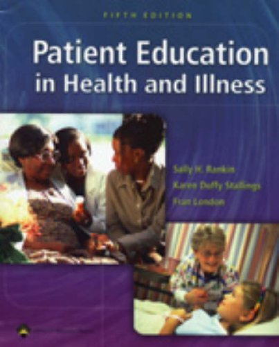 Patient Education in Health and Illness  5th 2005 (Revised) edition cover