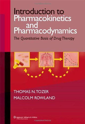 Introduction to Pharmacokinetics and Pharmacodynamics The Quantitative Basis of Drug Therapy  2006 edition cover
