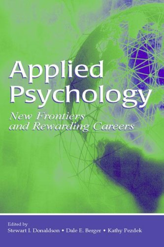 Applied Psychology New Frontiers and Rewarding Careers  2006 9780805853490 Front Cover