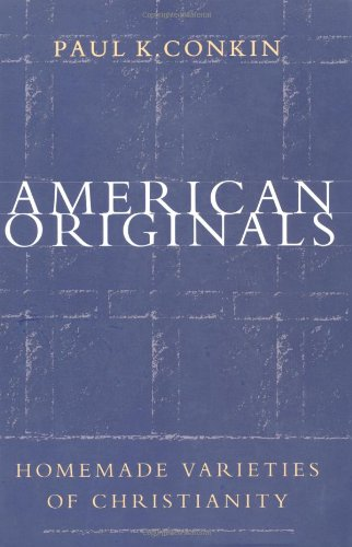 American Originals Homemade Varieties of Christianity  1997 edition cover